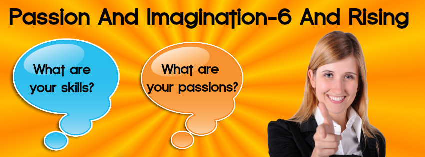Passion And Imagination-6 And Rising
