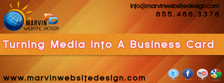 Turning Media Into A Business Card