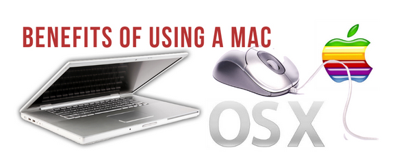 Benefits Of Using A Mac